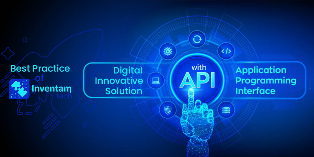 Digital Innovation Solution with API Development - Inventam Tech Solution