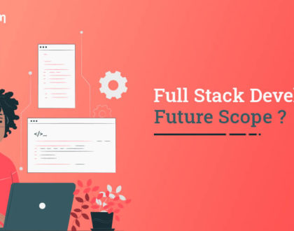 What is the Scope Of Full Stack Development in FUTURE?
