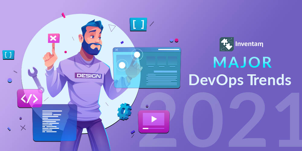 Major DevOps Trends That Rule in 2021